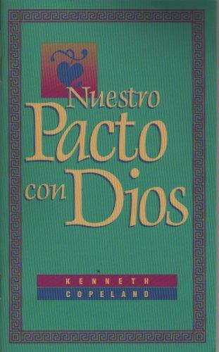 9781586330118: Nuestro Pacto con Dios