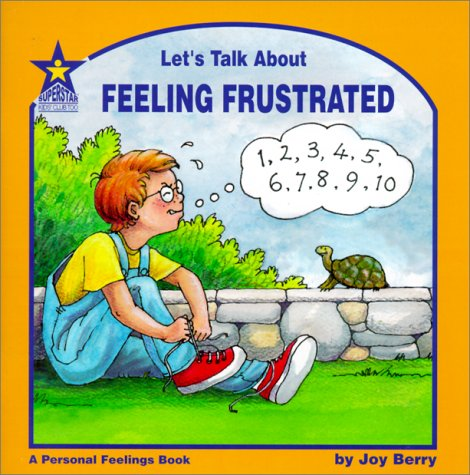 9781586340346: Let's Talk About Feeling Frustrated: A Personal Feelings Book