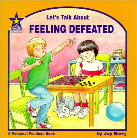 Let's Talk About Feeling Defeated: A Personal: Berry, Joy Wilt