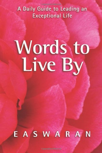 9781586380168: Words to Live by: A Daily Guide to Leading an Exceptional Life