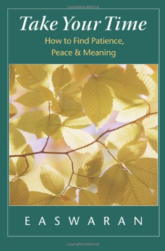 9781586380182: Take Your Time: How to Find Patience, Peace, and Meaning