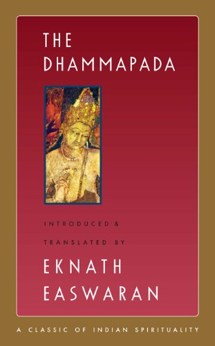 9781586380205: The Dhammapada (Classics of Indian Spirituality)