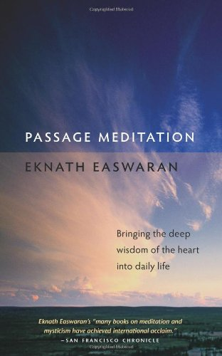 9781586380267: Passage Meditation: Bringing the Deep Wisdom of the Heart into Daily Life