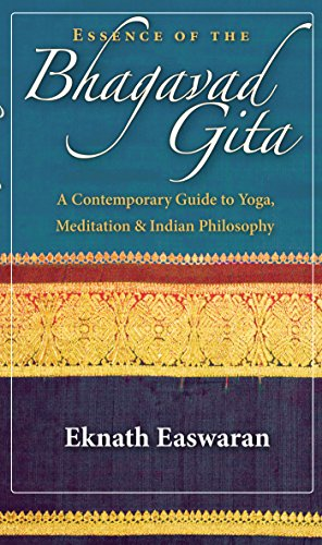 Essence of the Bhagavad Gita: A Contemporary Guide to Yoga, Meditation, and Indian Philosophy (Wi...