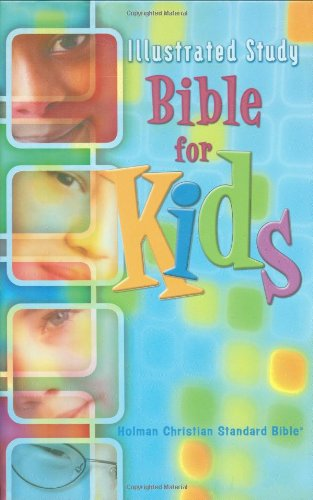 ILLUSTRATED STUDY BIBLY FOR KIDS - HOLMAN CHRISTIAN STANDARD BIBLE