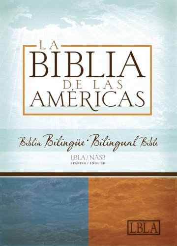 LBLA/NASB Biblia Bilingue (Spanish Edition): Holman Bible Editorial Staff