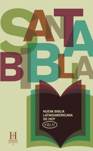 9781586404079: Santa Biblia-NBLH -FL: Nueva Biblia Latinoamericana de Hoy