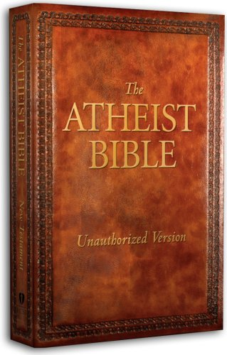 9781586405113: The Atheist Bible