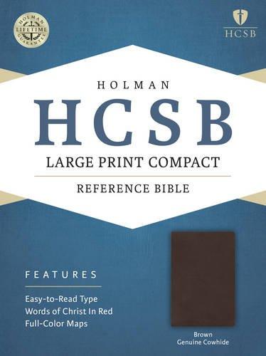 HCSB Large Print Compact Bible, Brown Genuine Cowhide: Holman Bible Publishers