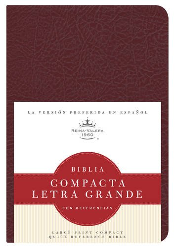 9781586408497: RVR 1960 Biblia Compacta Letra Grande con Referencias, borgoña imitación piel (Spanish Edition)