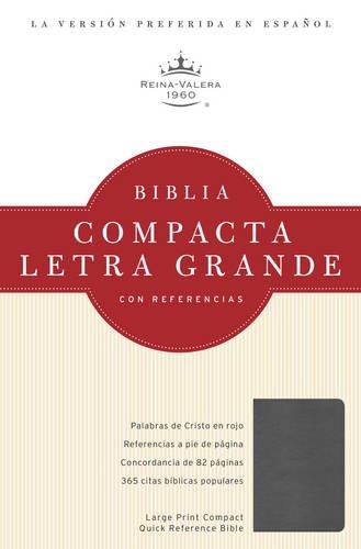 RVR 1960 Biblia Compacta Letra Grande con Referencias, cuarzo grisado simulación piel (...