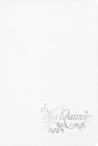 9781586408657: RVR 1960 Biblia Mis Quince, blanco símil piel (Spanish Edition)
