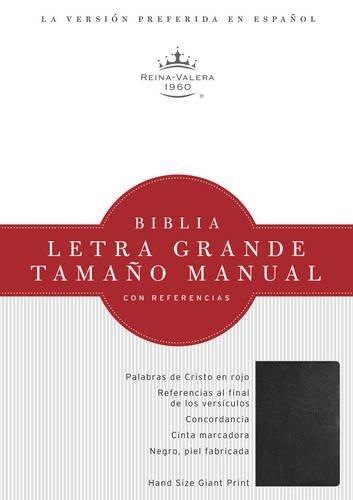 RVR 1960 Biblia Letra Grande Tamaño Manual, negro piel fabricada (Spanish Edition)