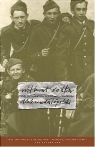 Without Vodka: Adventures in Wartime Russia: Aleksander Topolski