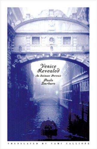 9781586420307: Venice Revealed (Italia)