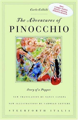 The Adventures of Pinocchio, the story of: C. Collodi [Carlo