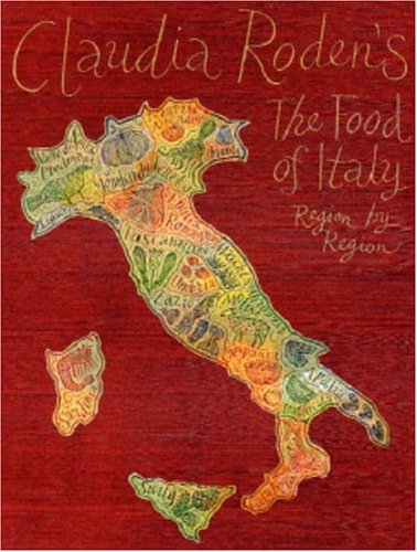 9781586420628: Claudia Roden's the Food of Italy: Region by Region (Italia Series)