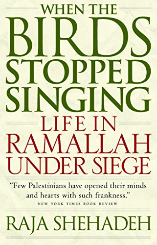 9781586420697: When the Birds Stopped Singing: Life in Ramallah Under Siege