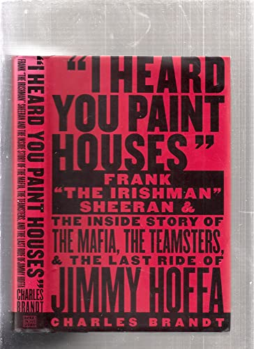 9781586420772: I Heard You Paint Houses: Frank