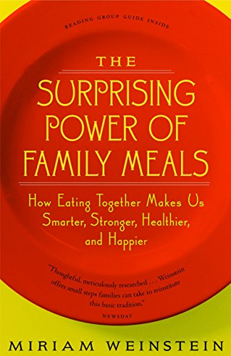 9781586421137: The Surprising Power of Family Meals: How Eating Together Makes Us Smarter, Stronger, Healthier and Happier