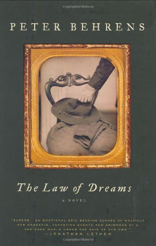 The Law of Dreams (Signed First Edition): Peter Behrens