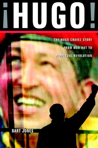 9781586421359: Hugo!: The Hugo Chavez Story from Mud Hut to Perpetual Revolution
