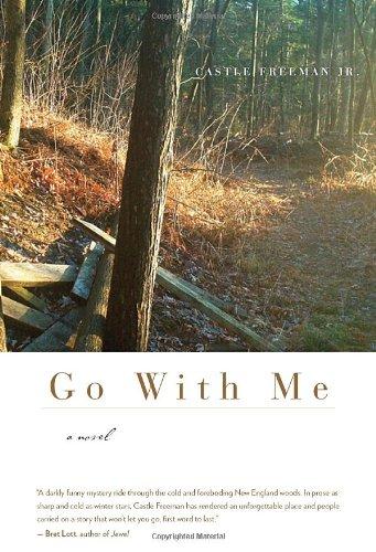 9781586421397: Go With Me: A Novel