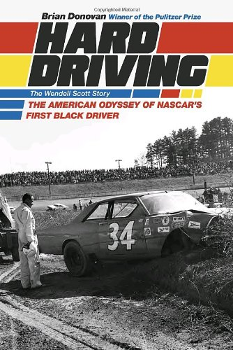 9781586421441: Hard Driving: The Wendell Scott Story: The American Odyssey of NASCAR's First Black Driver