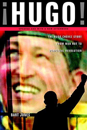 Hugo!: The Hugo Chavez Story from Mud: Bart Jones