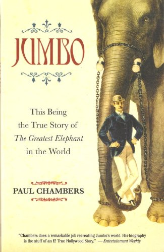 9781586421502: Jumbo: This Being the True Story of the Greatest Elephant in the World