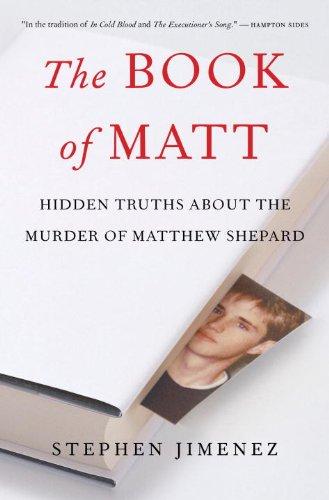 9781586422141: The Book of Matt: Hidden Truths About the Murder of Matthew Shepard