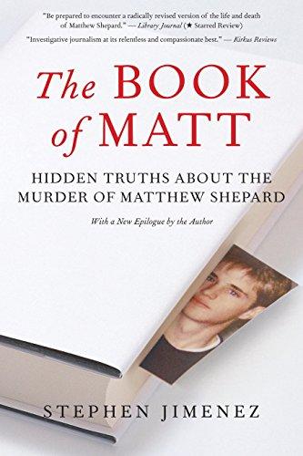 The Book of Matt: Hidden Truths About the Murder of Matthew Shepard: Jimenez, Stephen