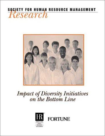9781586440152: Impact of Diversity Initiatives on the Bottom Line (Research (Society for Human Resource Management (U.S.)).)