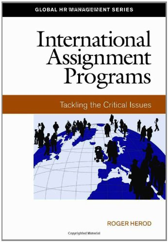 9781586441258: International Assignment Programs: Tackling the Critical Issues (Global HR Management)