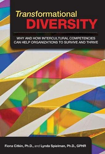 9781586442309: Transformational Diversity: Why and How Intercultural Competencies Can Help Organizations to Survive and Thrive