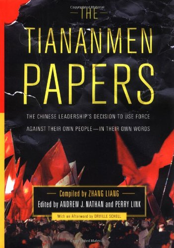 9781586480127: The Tiananmen Papers : The Chinese Leadership's Decision to Use Force Against Their Own People - In Their Own Words