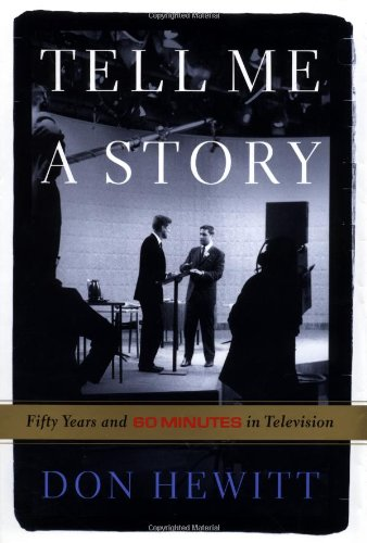 9781586480172: Tell Me a Story: Fifty Years and 60 Minutes in Television