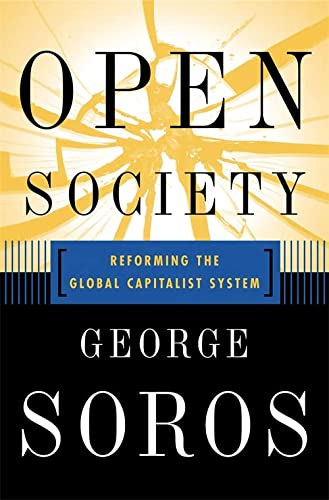 9781586480196: Open Society Reforming Global Capitalism Reconsidered: The Crisis of Global Capitalism Reconsidered