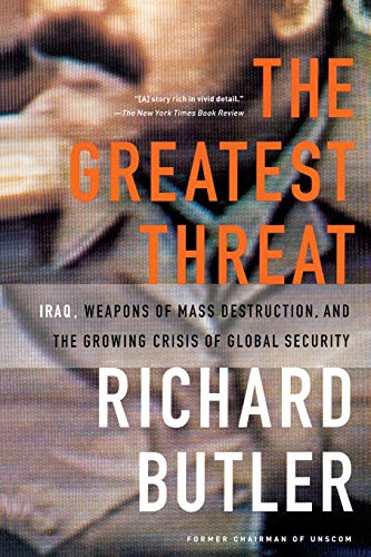 9781586480394: The Greatest Threat: Iraq, Weapons of Mass Destruction, and the Crisis of Global Security