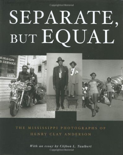 9781586480929: Separate, But Equal: The Mississippi Photographs of Henry Clay Anderson