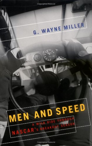 9781586480967: Men and Speed: A Wild Ride Through NASCAR's Breakout Season