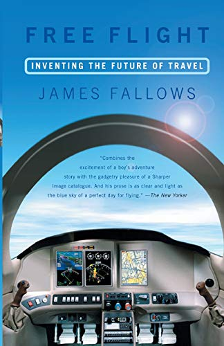 9781586481407: Free Flight: Inventing the Future of Travel
