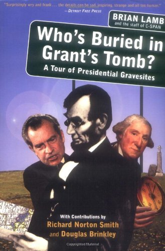 Who's Buried in Grant's Tomb? A Tour: Brian Lamb, Richard