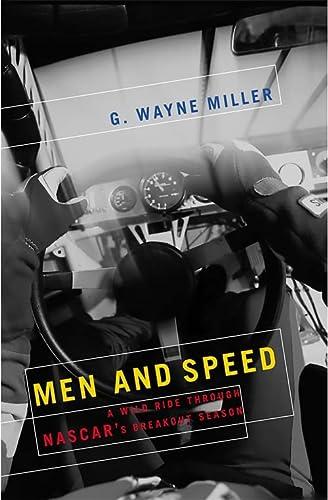 9781586481827: Men and Speed: A Wild Ride Through NASCAR's Breakout Season