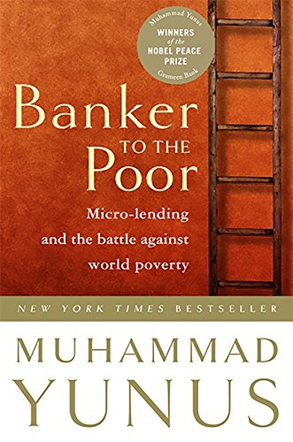 9781586481988: Banker To The Poor: Micro-Lending and the Battle Against World Poverty