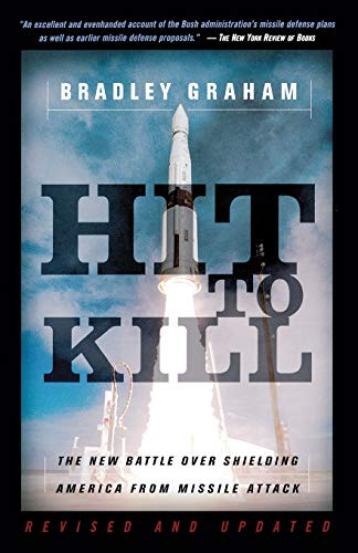 9781586482091: Hit To Kill: The New Battle Over Shielding America From Missile Attach