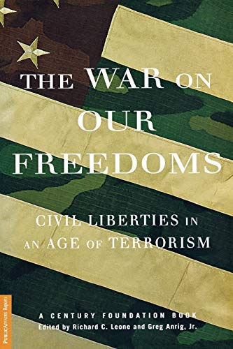 9781586482107: The War On Our Freedoms: Civil Liberties In An Age Of Terrorism