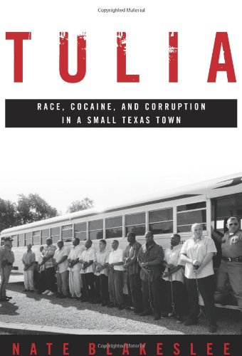 9781586482190: Tulia: Race, Cocaine, and Corruption in a Small Texas Town