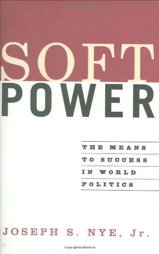 9781586482251: Soft Power: The Means to Success in World Politics