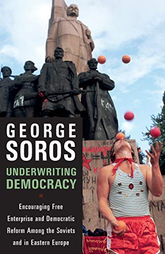 9781586482275: Underwriting Democracy: Encouraging Free Enterpirse And Democratic Reform Among the Soviets and in Eastern Europe